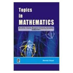 Topics in Mathematics V (Bangalore University, Karnataka): Manish Goyal