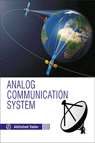 Analog Communication System: Abhishek Yadav