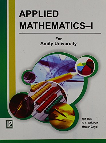 Applied Mathematics-I (AU,UP): Dr Shyamal Kr