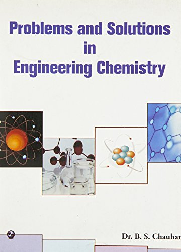 Problems and Solutions in Engineering Chemistry: Dr. B.S. Chauhan