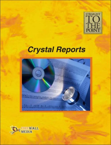Straight to the Point - Crystal Reports: Dinesh Maidasani