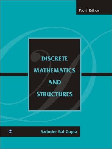 Discrete Mathematics and Structures: Satinder Bal Gupta