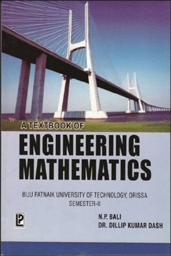 A Textbook of Engineering Mathematics (BPUT, Orissa): Dillip Kumar Dash,N.P.