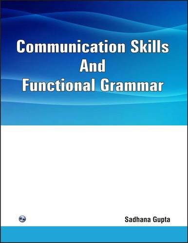 Communication Skills and Functional Grammar: Sadhana Gupta