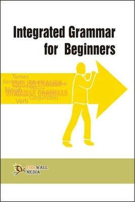 Integrated Grammar for Beginners: K.D. Upadhyay