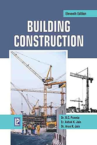 Building Construction: Arun Kumar Jain,Ashok