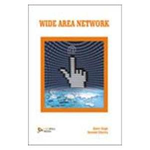 Wide Area Network: Balvir Singh,Navneet Sharma