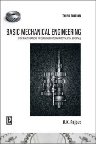 Basic Mechanical Engineering (RGPV): R.K. Rajput