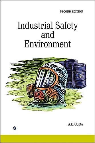 Industrial Safety & Environment: A.K. Gupta