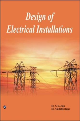 9788131804926: Design of Electrical Installations