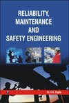 9788131805213: Reliability, Maintenance and Safety Engineering