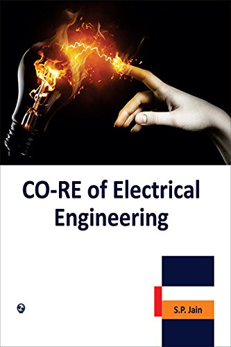 Co-RE of Electrical Engineering: S.P. Jain