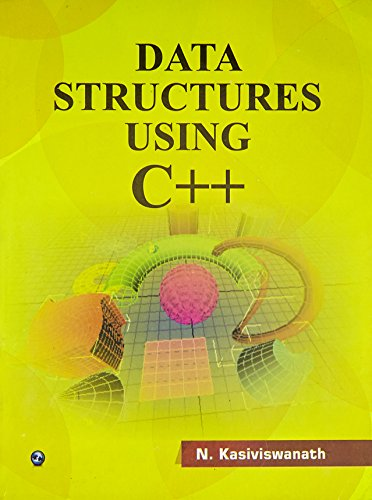 Data Structures Using C ++: N. Kasiviswanath