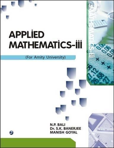 Applied Mathematics-III (AU,UP): Dr Shyamal Kr