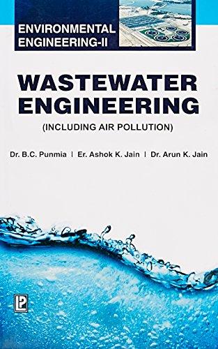9788131805961: Wastewater Engineering (Environmental Engineering-II): Including Air Pollution
