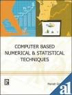 9788131805992: Computer Based Numerical and Statistical Techniques