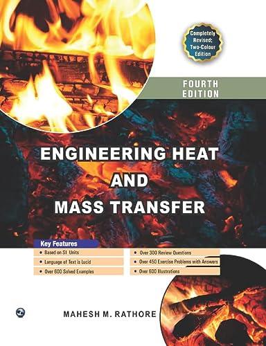 Engineering Heat and Mass Transfer: Mahesh M. Rathore
