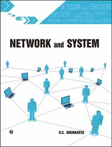 Network and System: D.C. Dhubkarya