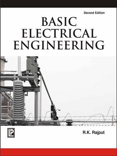 Basic Electrical Engineering: R.K. Rajput
