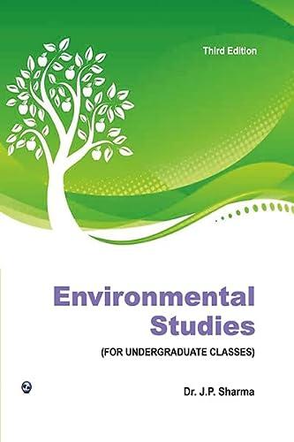Environmental Studies: Dr. J. P.