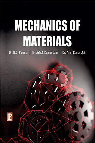 Mechanics of Materials: Arun Kumar Jain,Ashok