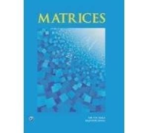 Matrices: Rajeshri Rana,V.N. Kala