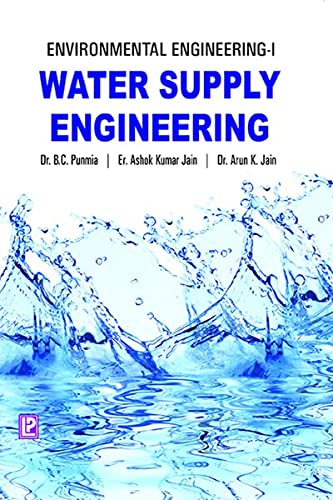 Water Supply Engineering: Arun Kumar Jain,Ashok