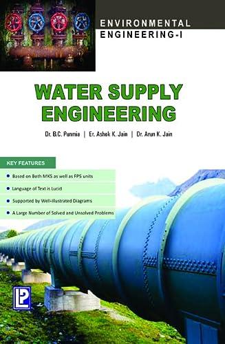 Water Supply Engineering: Dr. B.C. Punmia,