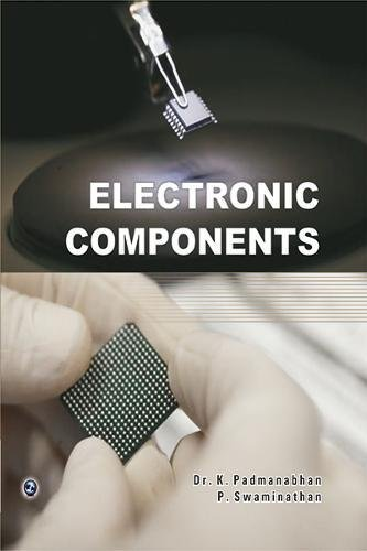 Electronic Components: Dr K. Padmanabhan,P. Swaminathan