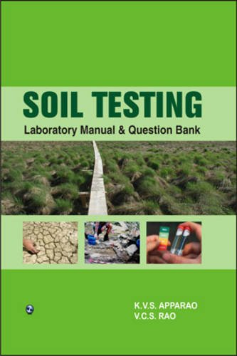 soil testing laboratory manual and question bank by k v s apparao rh abebooks com soil testing laboratory manual and question bank soil testing laboratory manual and question bank