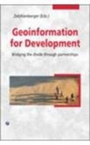 Geoinformation for Development: Peter Zeil,Stefan Kienberger