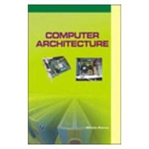 Computer Architecture: Nirmala Sharma