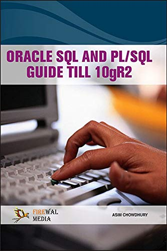 9788131807255: Oracle Sql And Pl/Sql Guide Till 10Gr2