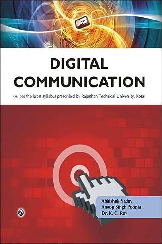 Digital Communication: Rajasthan Technical University, Kota: Abhishek Yadav,Anoop Singh Poonia,Dr ...