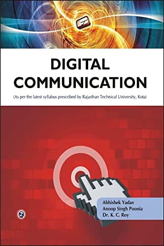 Digital Communication: Rajasthan Technical University, Kota: Abhishek Yadav,Anoop Singh