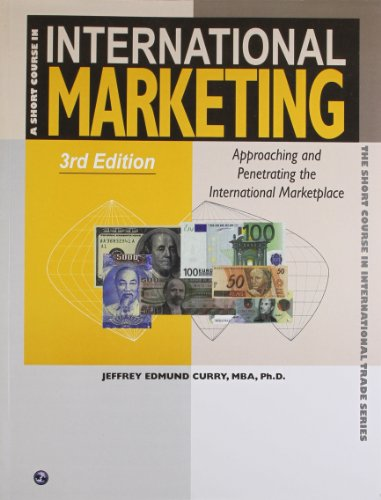 A Short Course in International Marketing: Jeffrey Edmund Curry