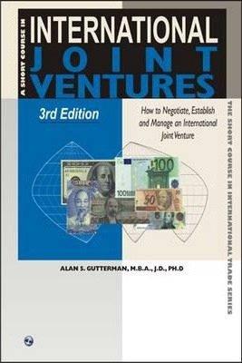 A Short Course in International Joint Ventures: Alan S. Gutterman