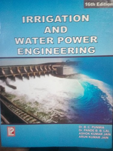 9788131807637: Irrigation and Water Power Engineering