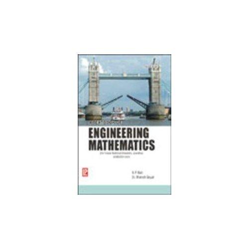 A Textbook of Engineering Mathematics (PTU, Jalandhar) Sem-III/IV: Manish Goyal,N.P. Bali