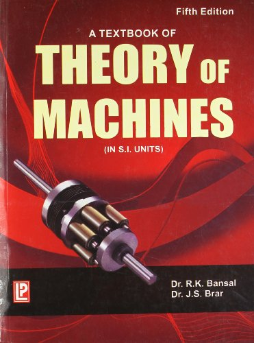 A Textbook of Theory of Machines: Dr. R.K. Bansal,