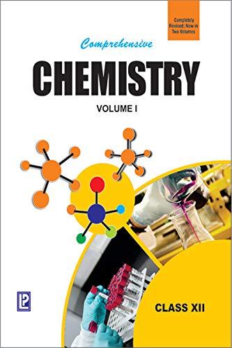 9788131808597: Comprehensive Chemistry XII (In Two Volumes) [Paperback] [Jan 01, 2017] N. K. Verma; S. K. Khanna and B. Kapila