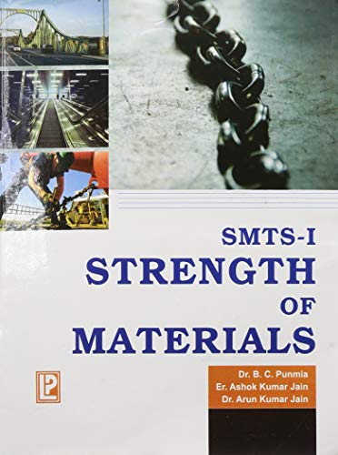 SMTS - I Strength of Materials: Dr. B.C. Punmia,