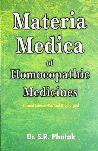 Materia Medica of Homoeopathic Medicine, Second Revised & Enlarged Edition