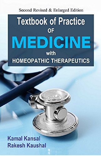 Guide to Practice of Medicine with Homoeopathic: Kamal Kansal