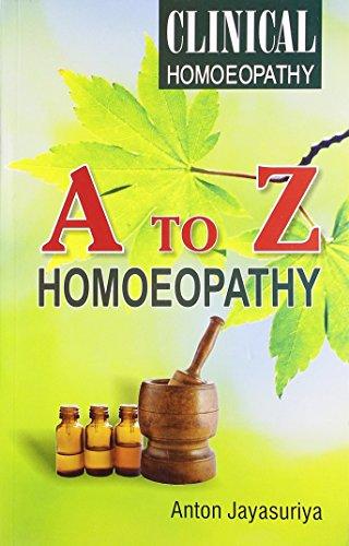 Clinical Homoeopathy: Anto Jayasuriya Jayasuriya