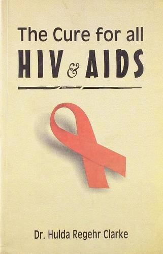 9788131901175: Cure for All HIV & AIDS