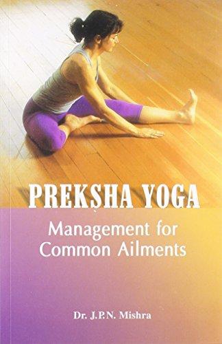 Preksha Yoga: Dr. J. P. N. Mishra