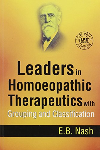9788131901472: Leaders in Homeopathic Therapeutics