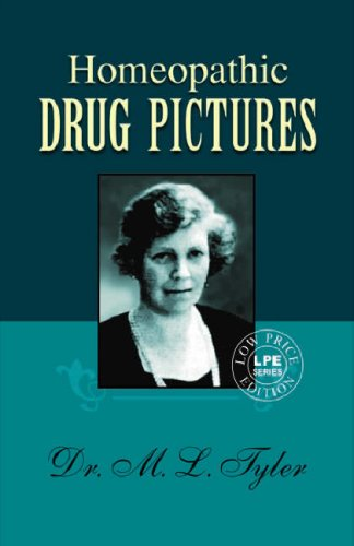 Homoeopathic Drug Pictures Low Edition: M.L. Tyler