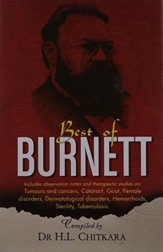 The Best of Burnett: Materia Medica, Therapeutics and Case Reports: Burnett, James Compton